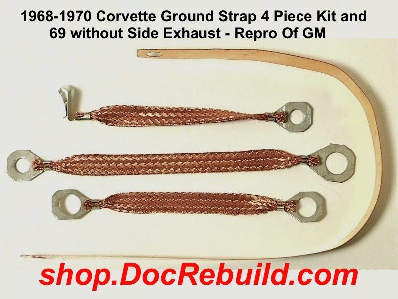 1963-1967 Corvette Ground Strap 4 Piece Kit with Side Exhaust Repro